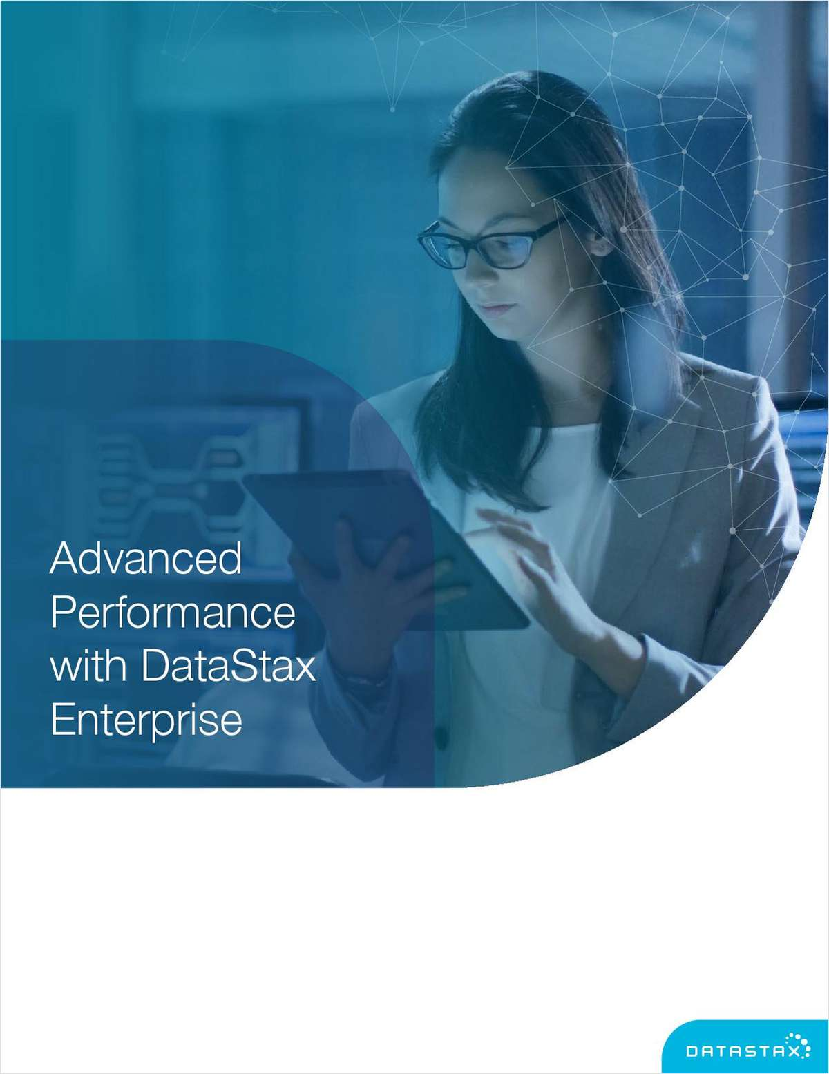 DataStax Enterprise 6 Advanced Performance, Free DataStax White Paper