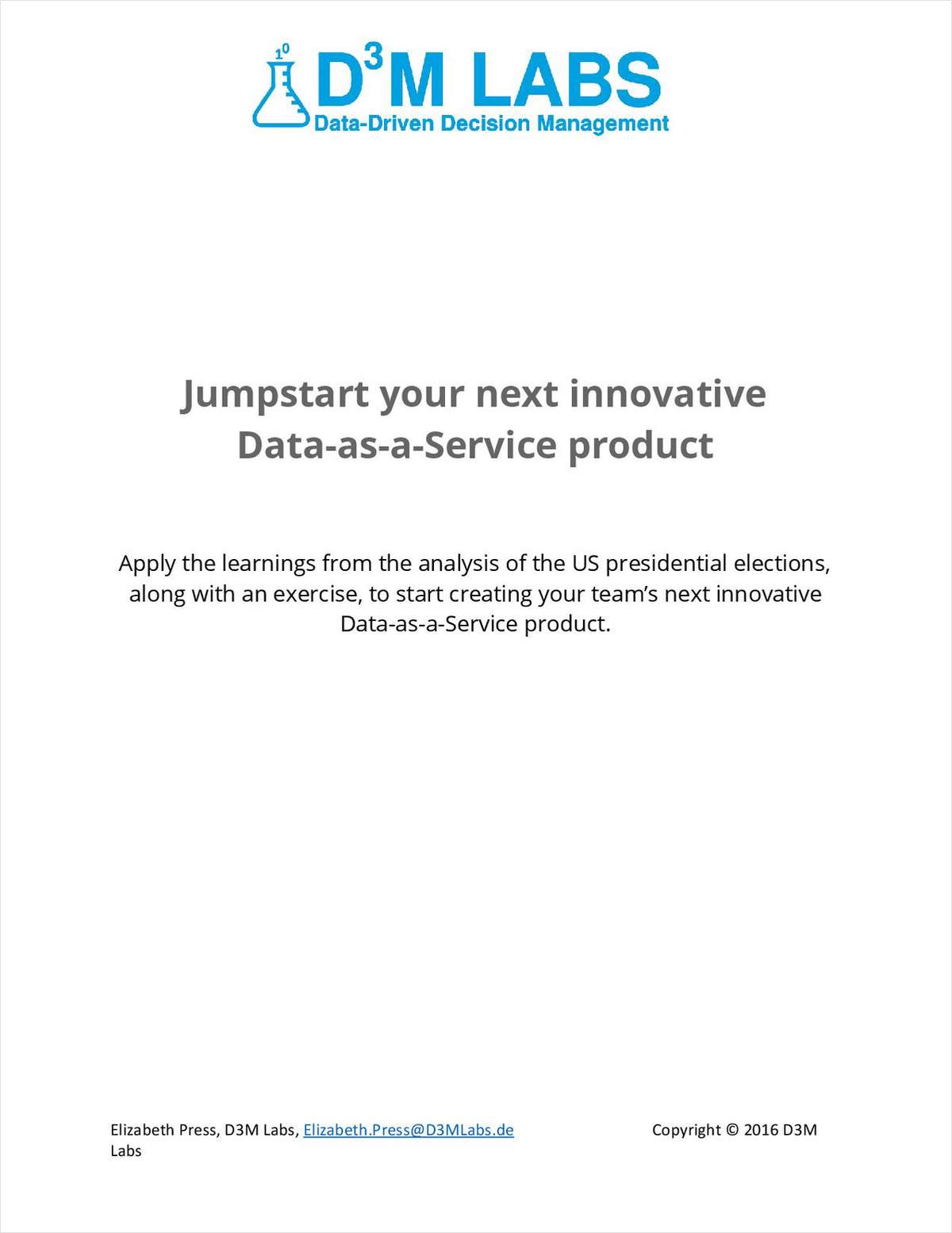 D3M Labs Data-as-a-Service Hacks For Creating A Successful Data Product