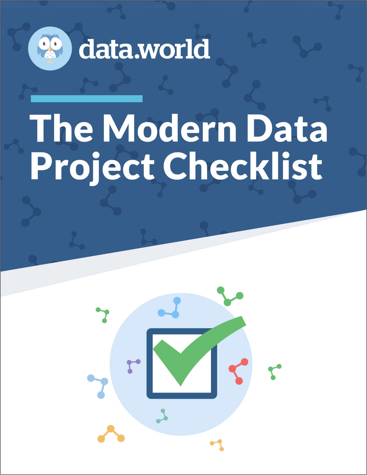 Create a data-driven culture faster with this data project checklist