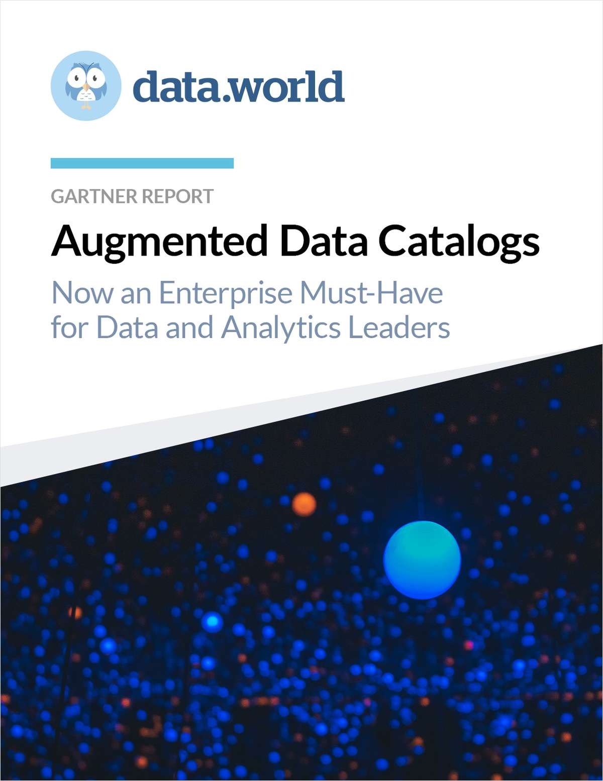 Gartner Report: Augmented Data Catalogs: Now an Enterprise Must-Have for Data and Analytics Leaders