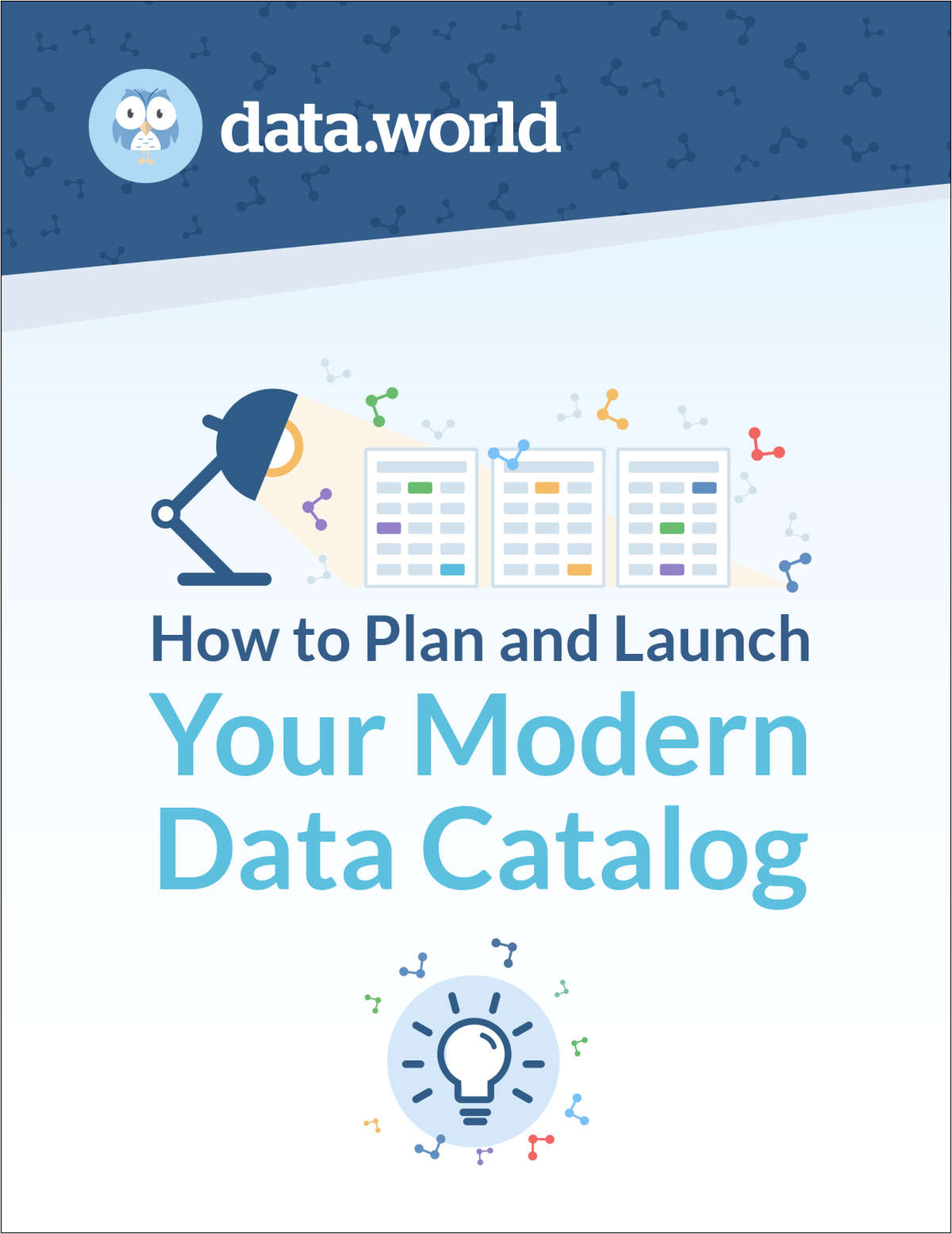 How to Plan and Launch Your Modern Data Catalog