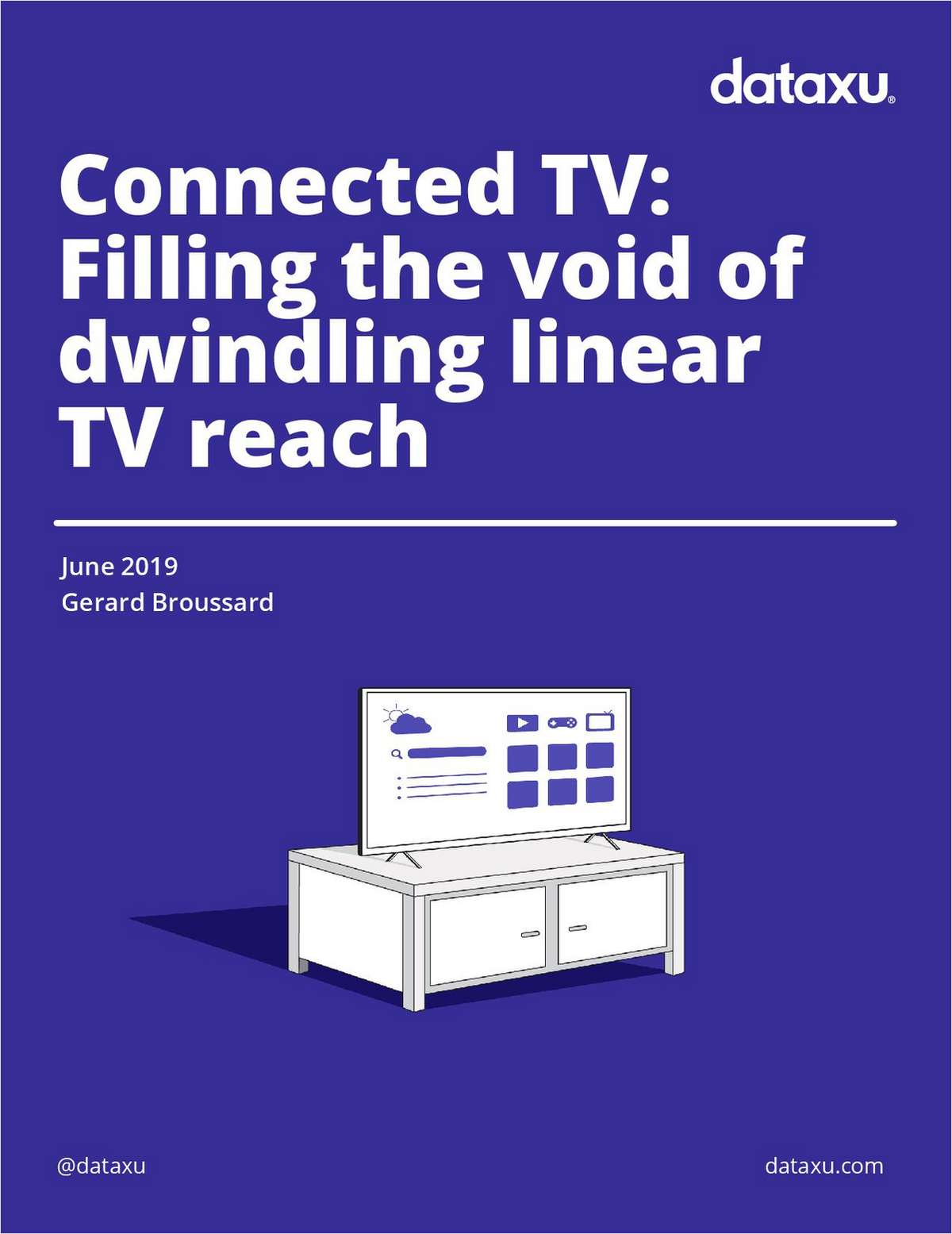 Connected TV: Filling the Void of Dwindling Linear TV Reach