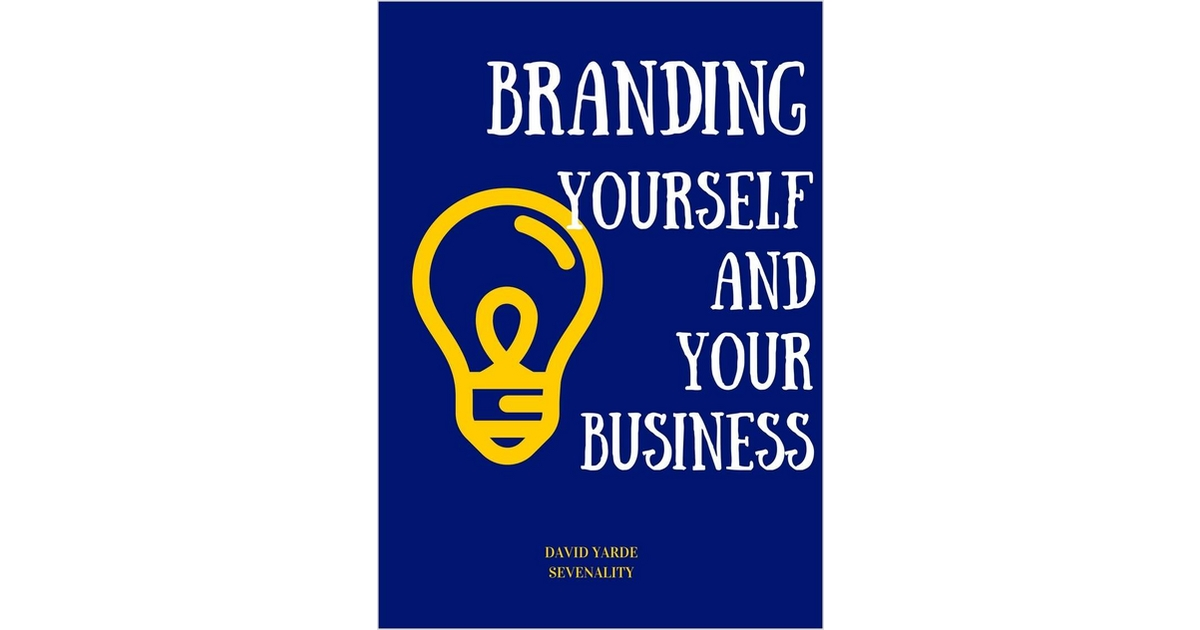 Branding Yourself and Your Business, Free David Yarde eBook