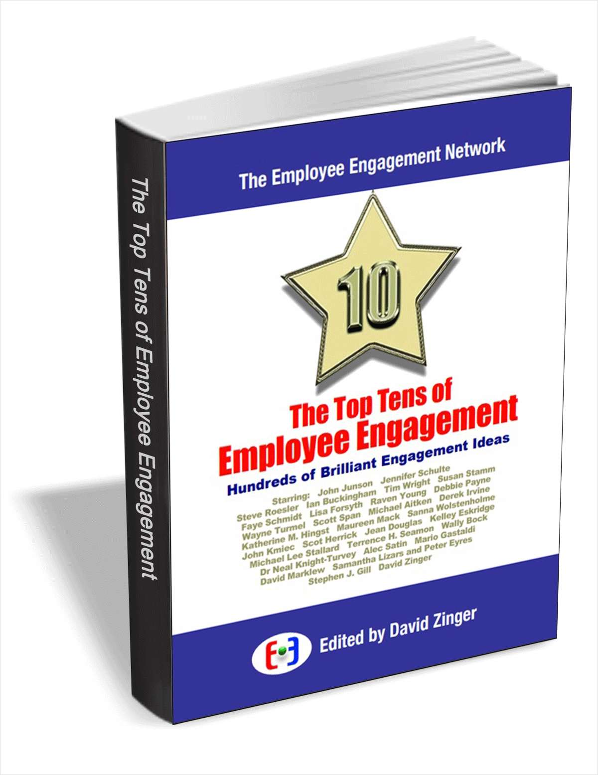 The Top Tens of Employee Engagement - Hundreds of Brilliant Engagement Ideas