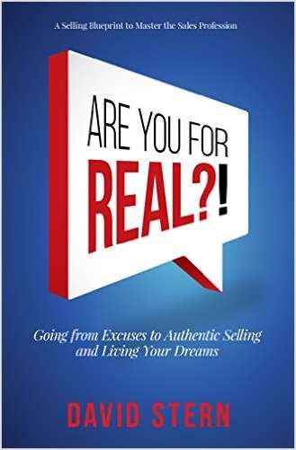 Are You For Real?! Going From Excuses to Authentic Selling and Living Your Dreams (Valued at $9.99)