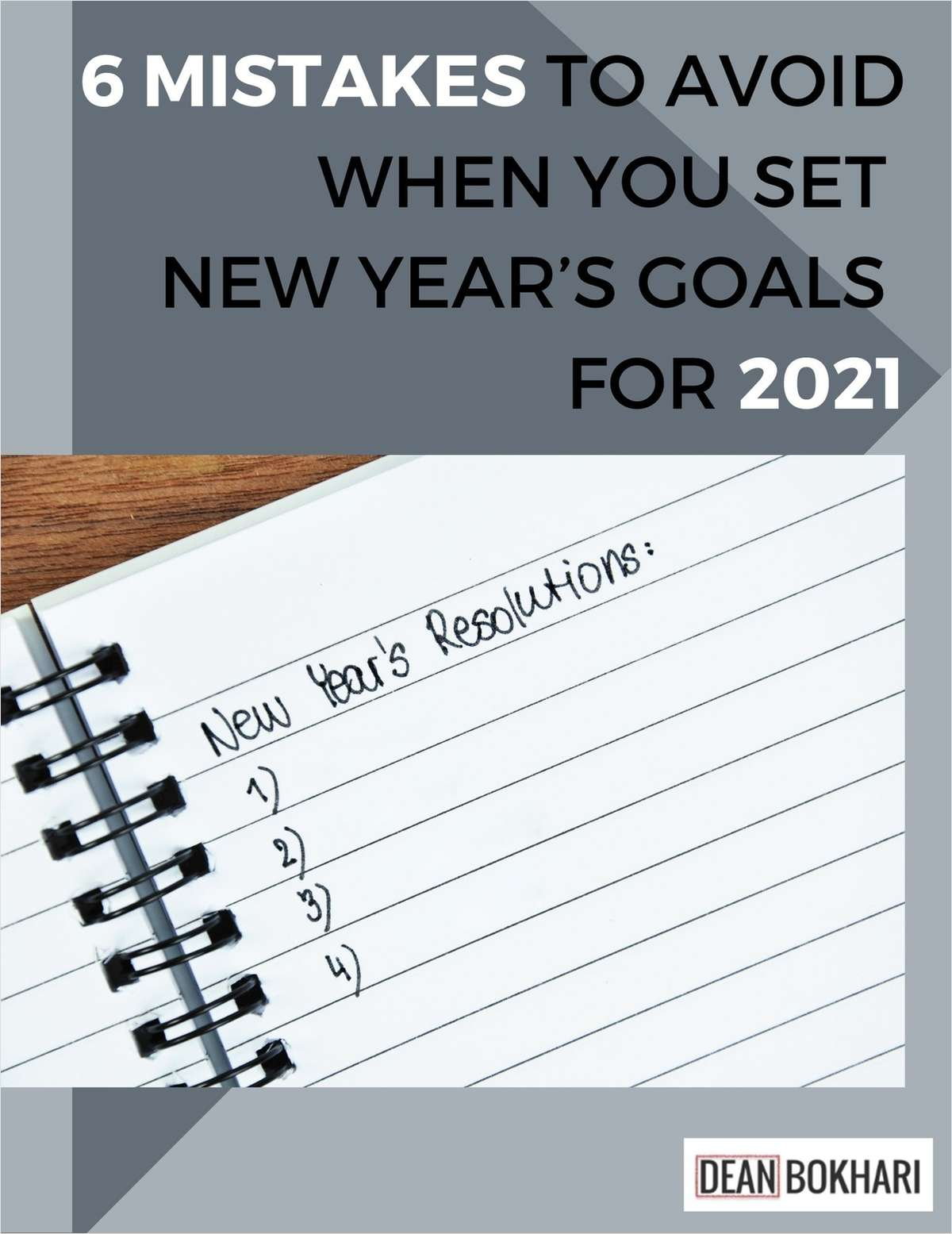 6 Mistakes to Avoid When You Set New Year's Goals for 2021