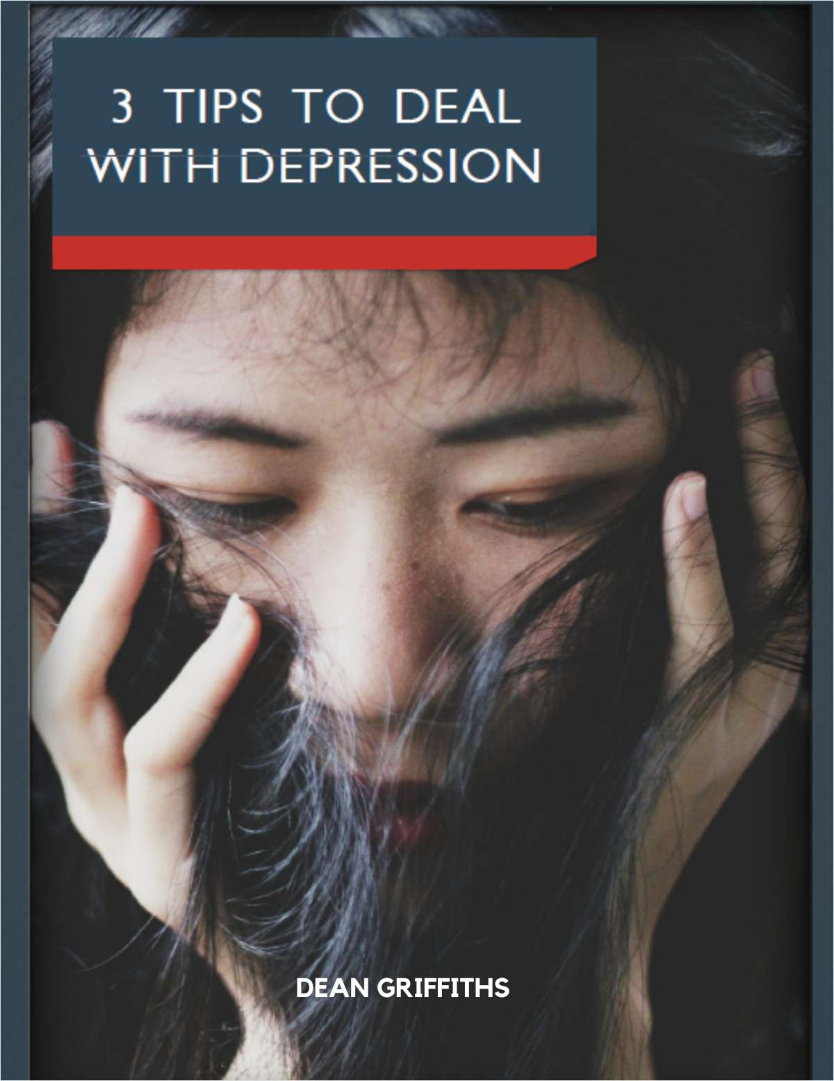 3 Tips to Deal with Depression