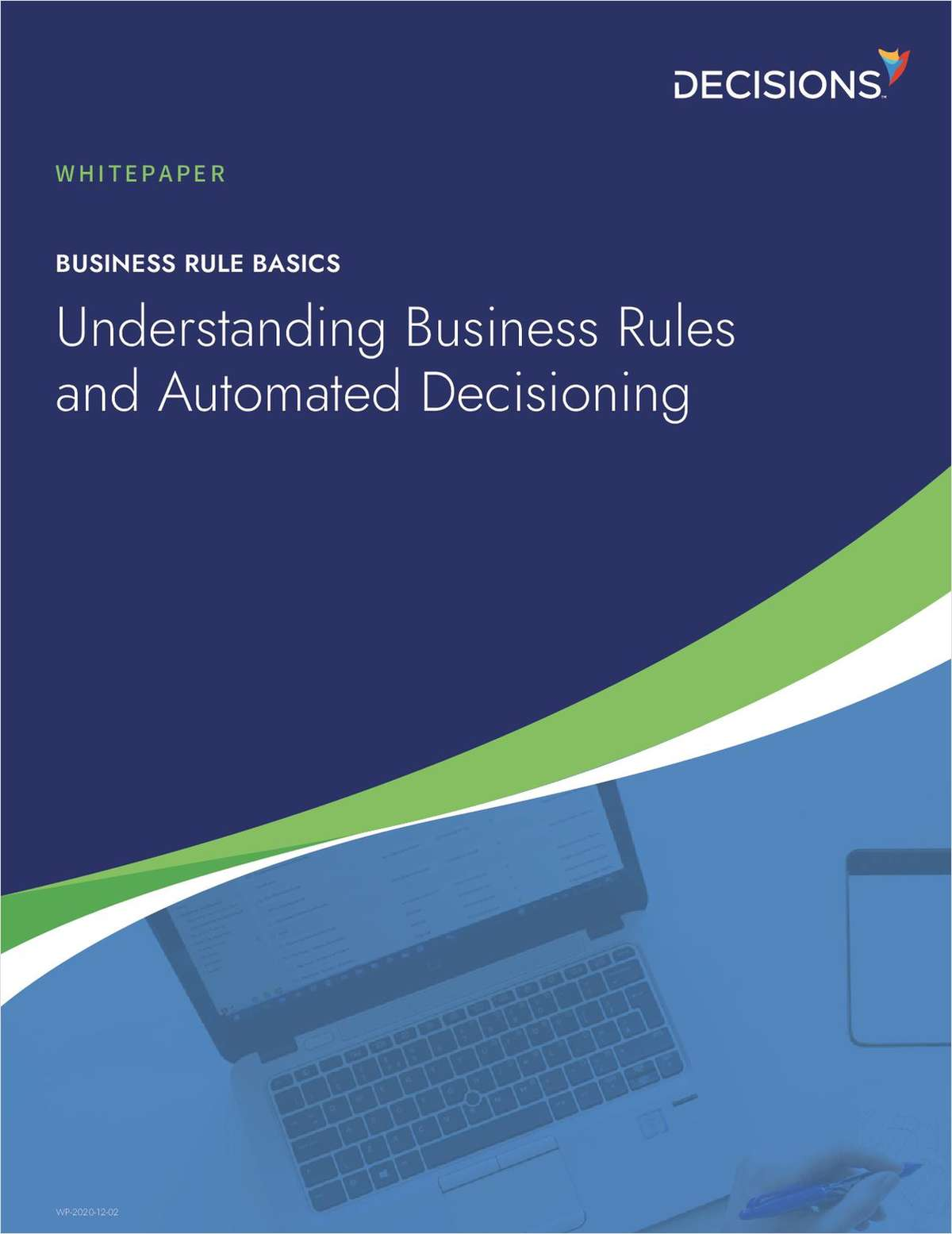 Understanding Business Rules and Automated Decisioning
