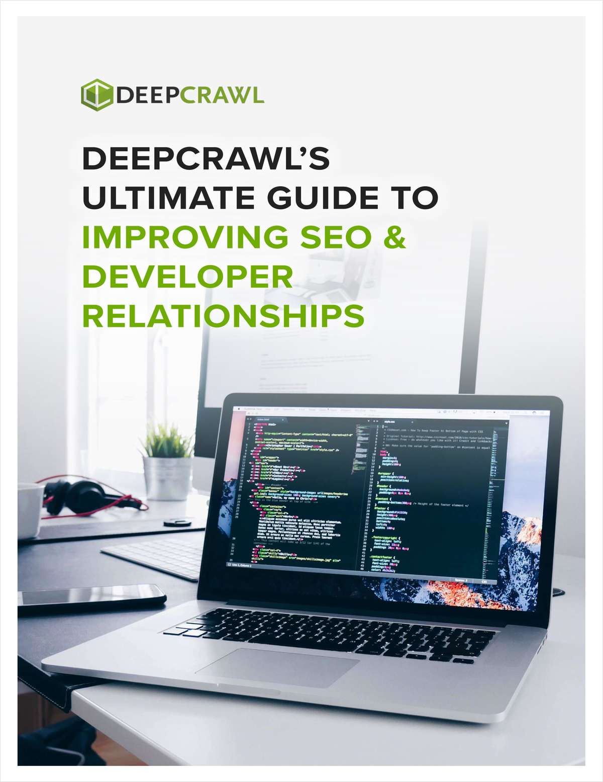 DeepCrawl's Improving SEO & Developer Relationships - The Ultimate Guide