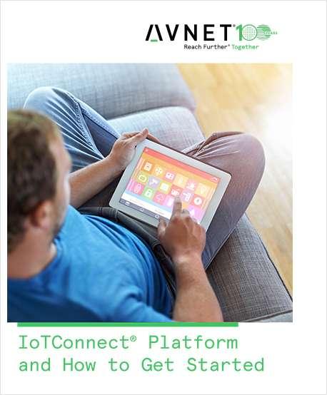 Simplify IoT development with Avnet's IoTConnect Platform