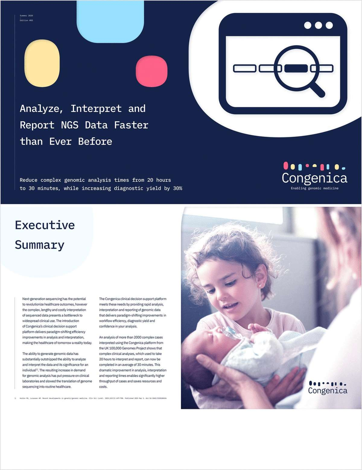 Analyze, Interpret and Report NGS Data Faster than Ever Before