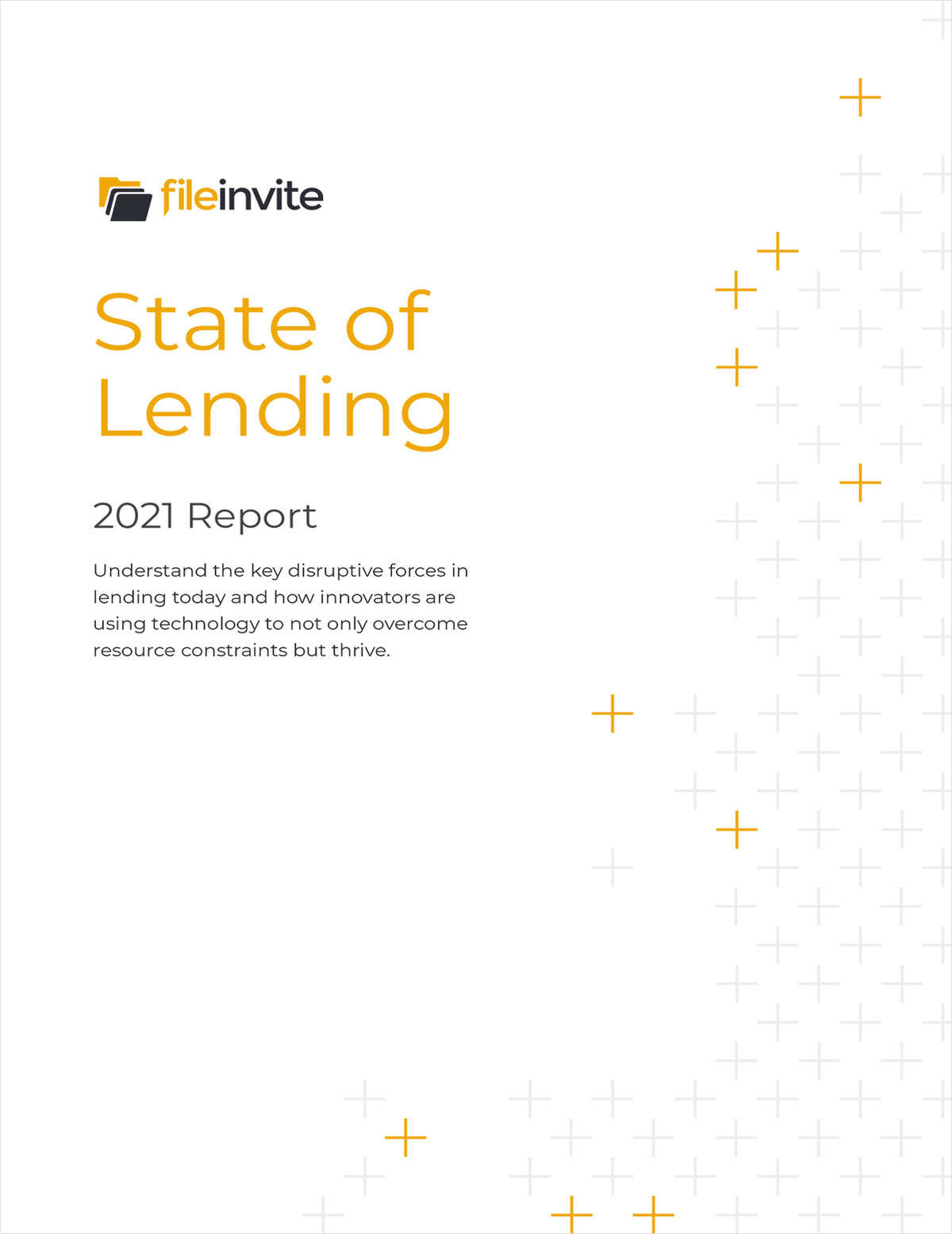 2021 Report: State of Lending