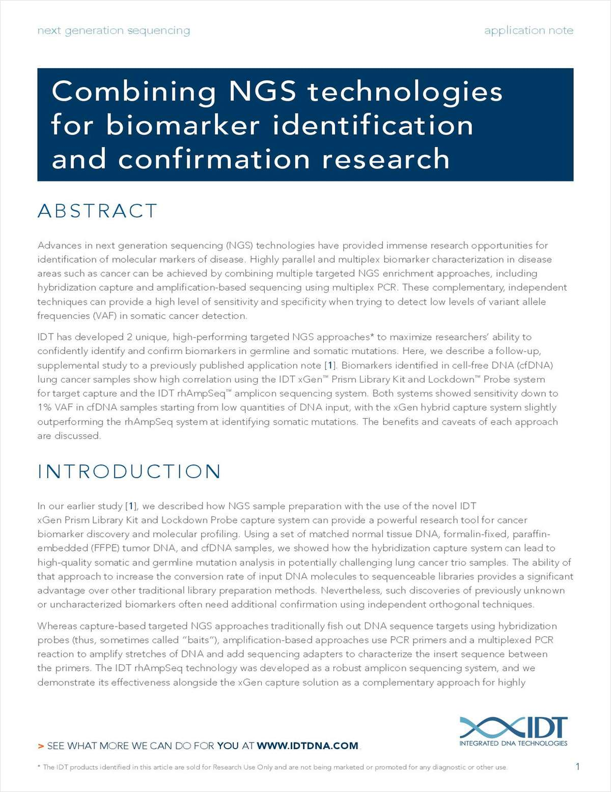 Combining NGS Technologies for Biomarker Identification and Confirmation Research