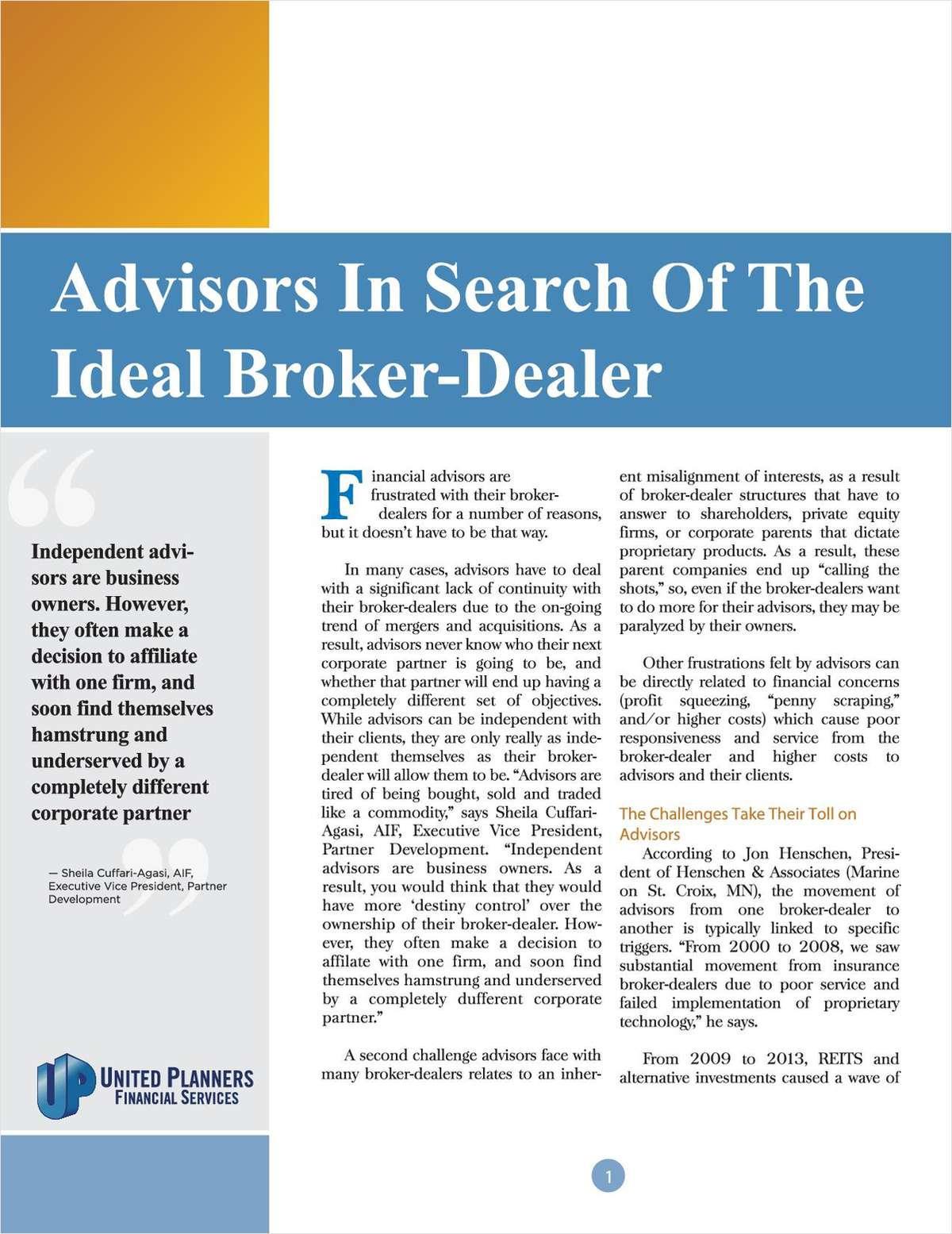 Advisors In Search of the Ideal Broker-Dealer