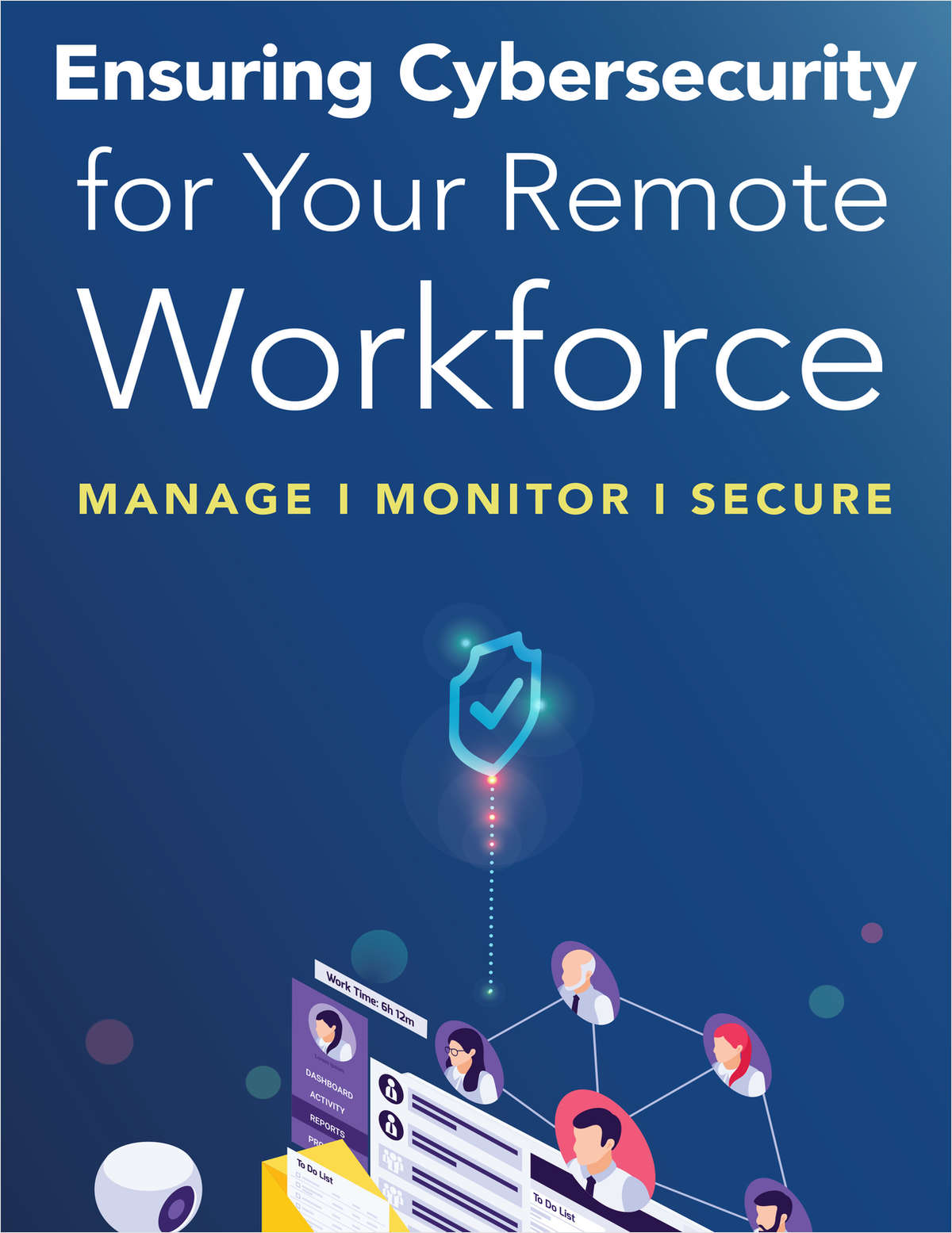 Ensuring Cybersecurity for Your Remote Workforce
