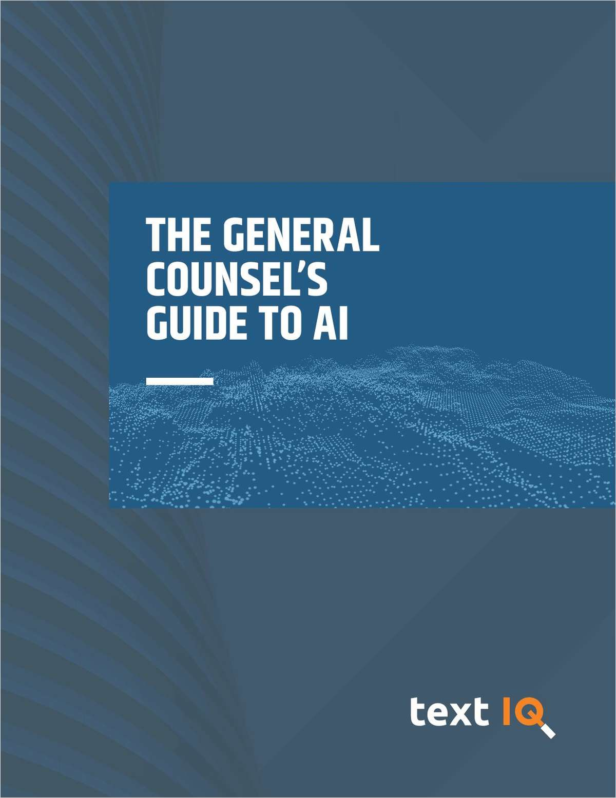 The General Counsel's Guide to AI
