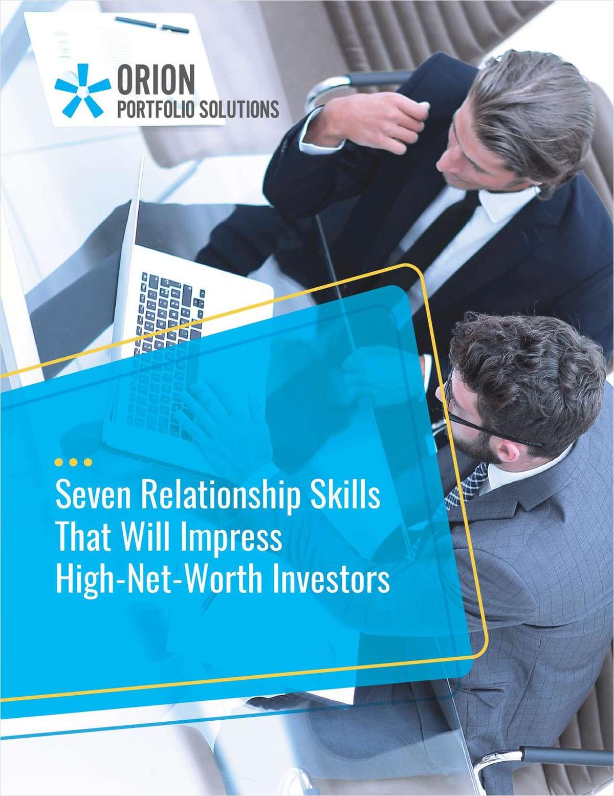 Seven Relationship Skills That Will Impress High-Net-Worth Investors