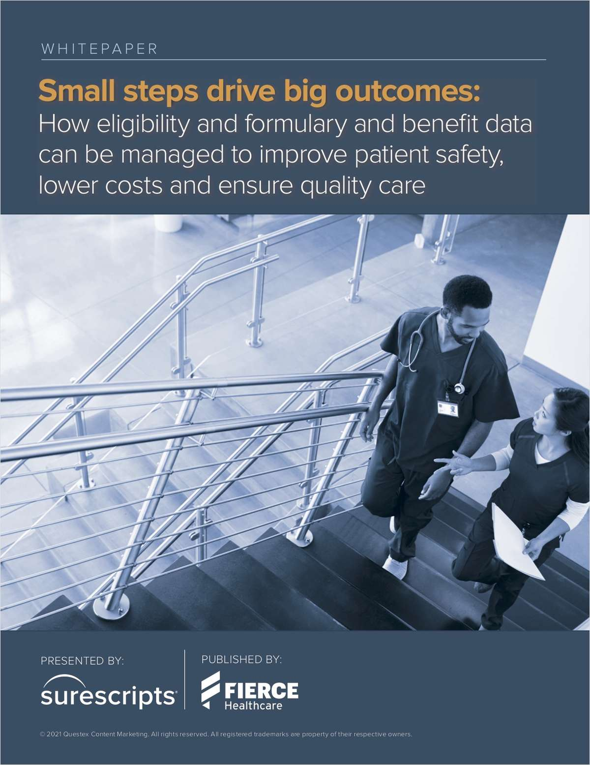 Small steps drive big outcomes: How eligibility and formulary and benefit data can be managed to improve patient safety, lower costs and ensure quality care