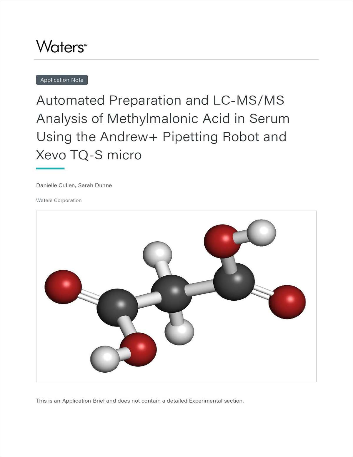 Automated Preparation and LC-MS/MS Analysis of Methylmalonic Acid in Serum Using the Andrew+ Pipetting Robot and Xevo TQ-S Micro