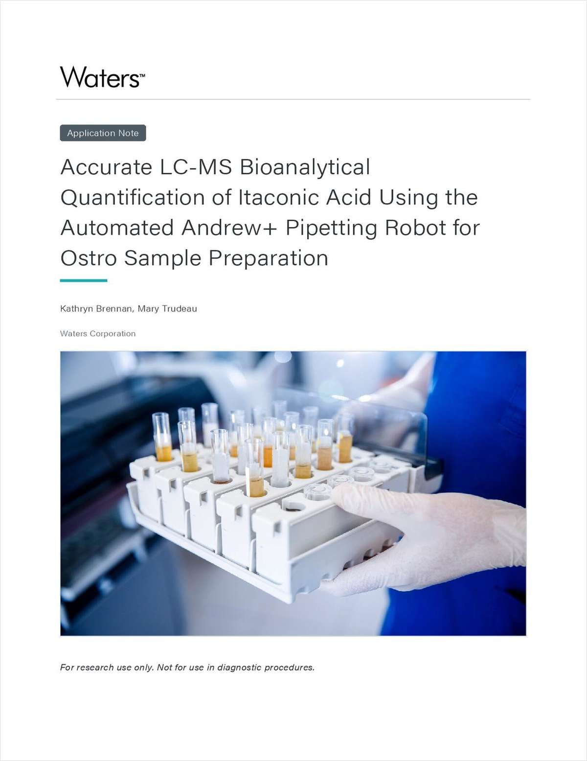 Accurate LC-MS Bioanalytical Quantification of Itaconic Acid Using the Automated Andrew+ Pipetting Robot for Ostro Sample Preparation