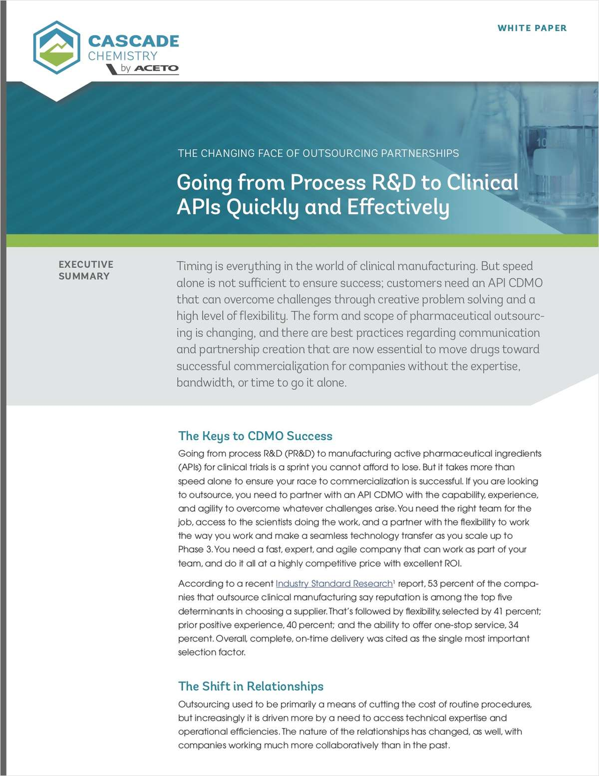 The Changing Face of Outsourcing Partnerships - Going from Process R&D to Clinical APIs Quickly and Effectively