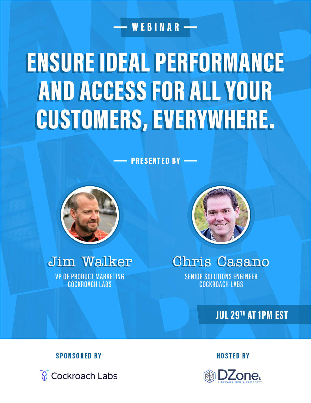 Ensure Ideal Performance and Access for All Your Customers, Everywhere