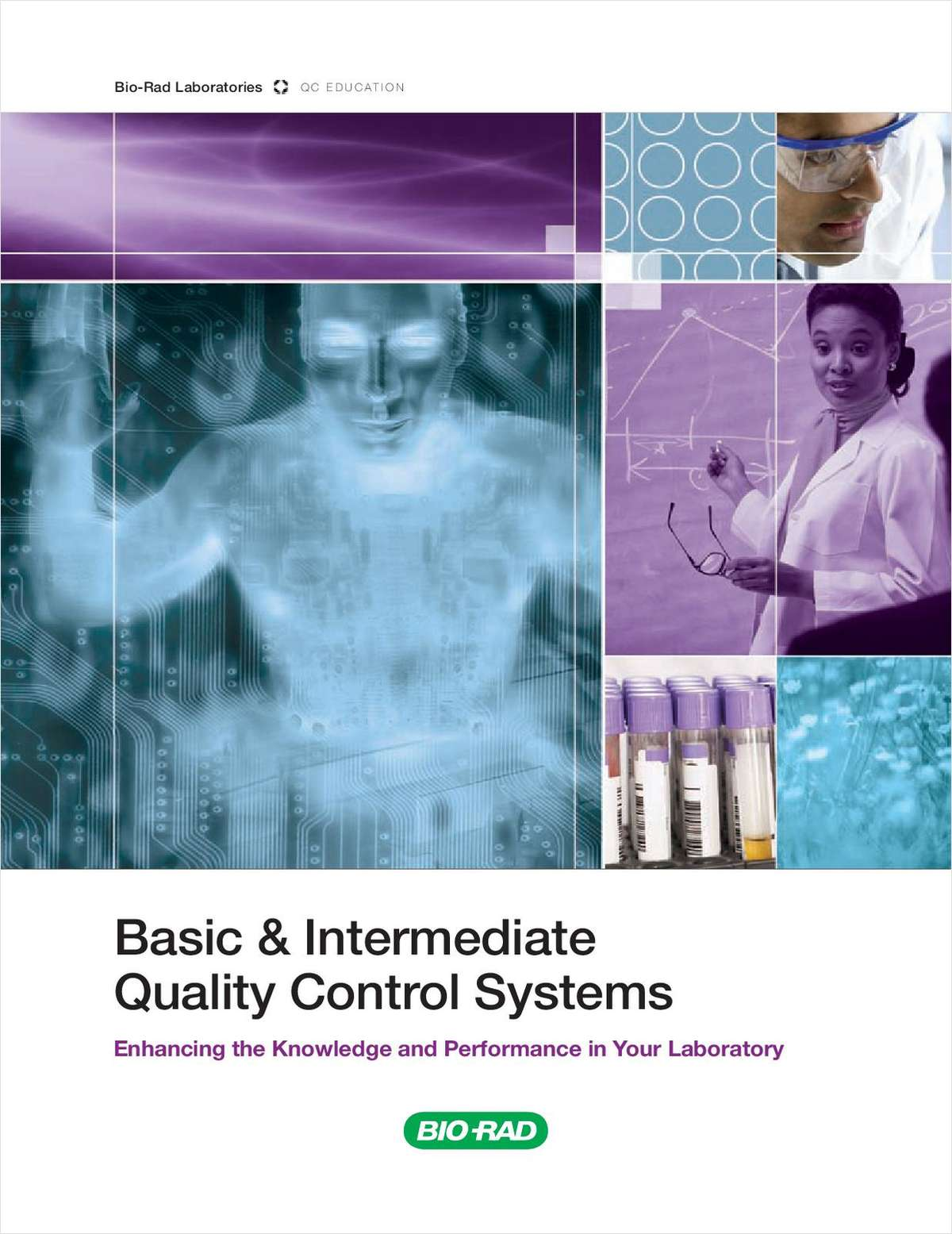 Basic and Intermediate Quality Control Systems: Enhancing the Knowledge and Performance in Your Laboratory