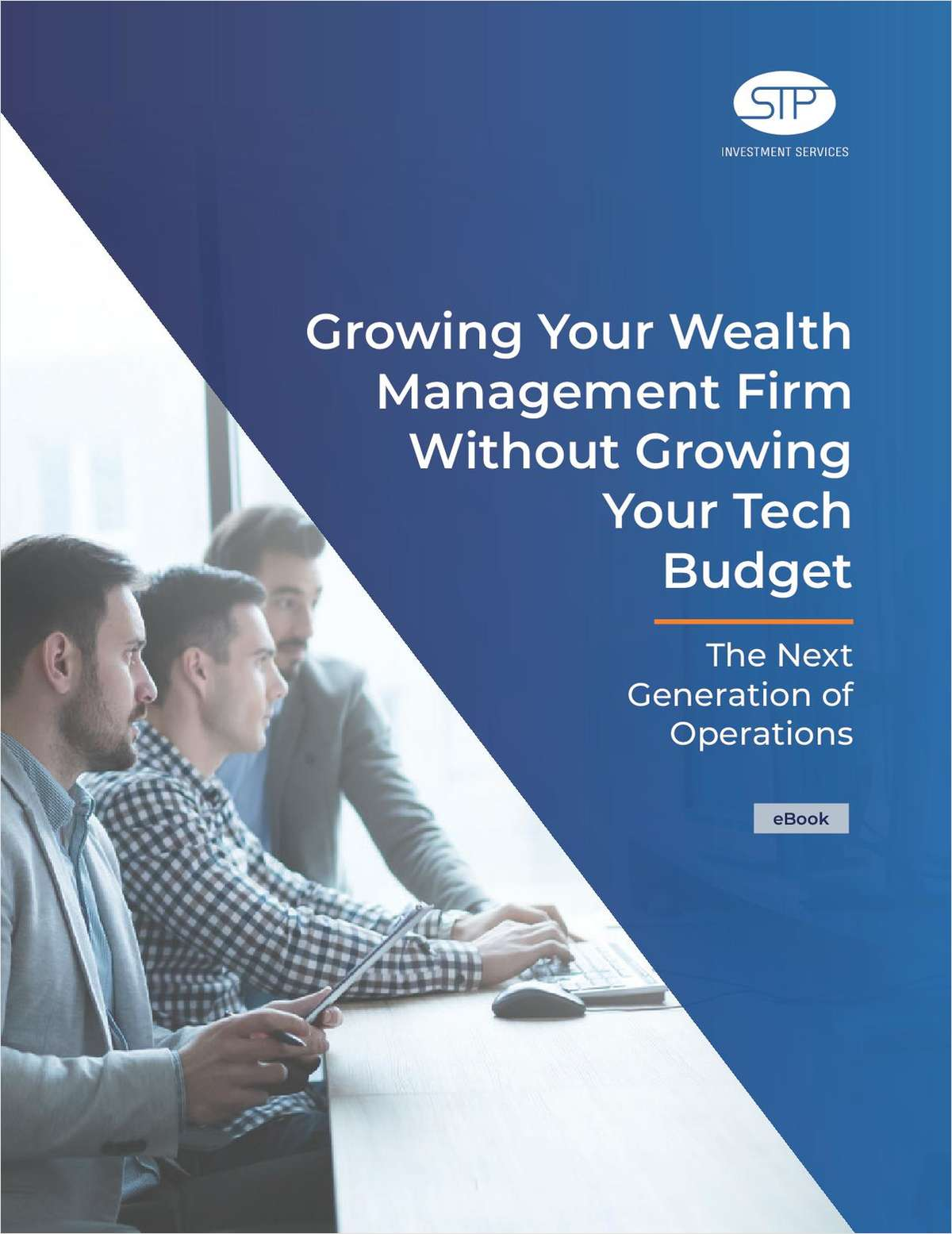 Growing Your Wealth Management Firm Without Growing Your Tech Budget