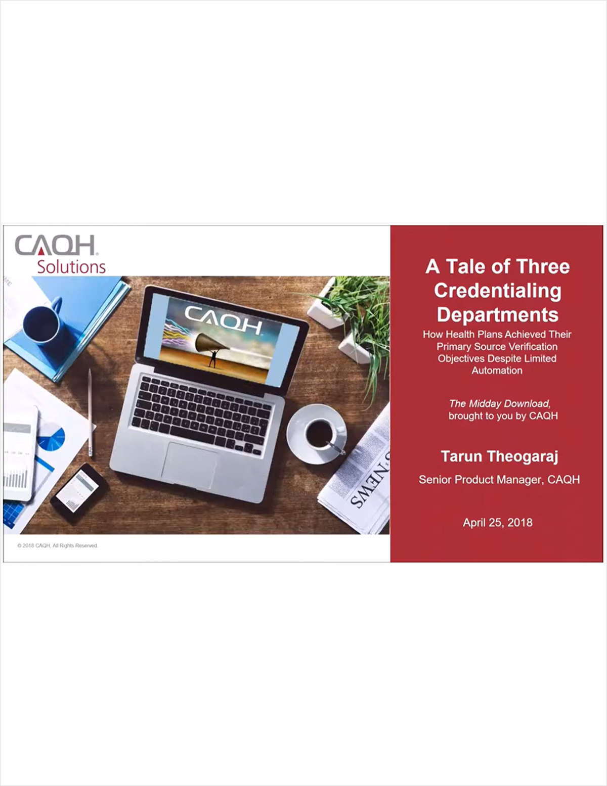 A Tale of Three Credentialing Departments