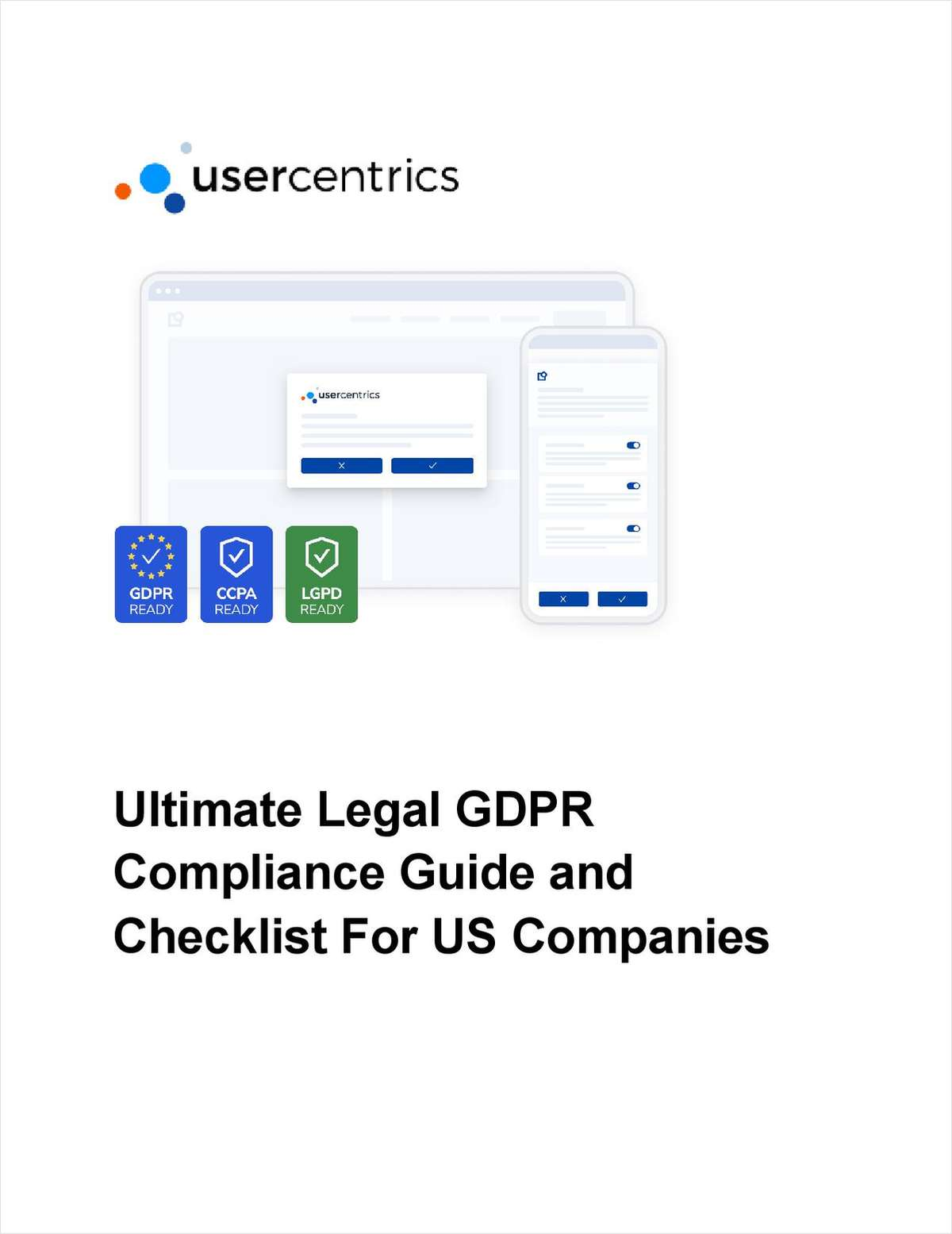 Ultimate Legal GDPR Compliance Guide and Checklist for US Companies