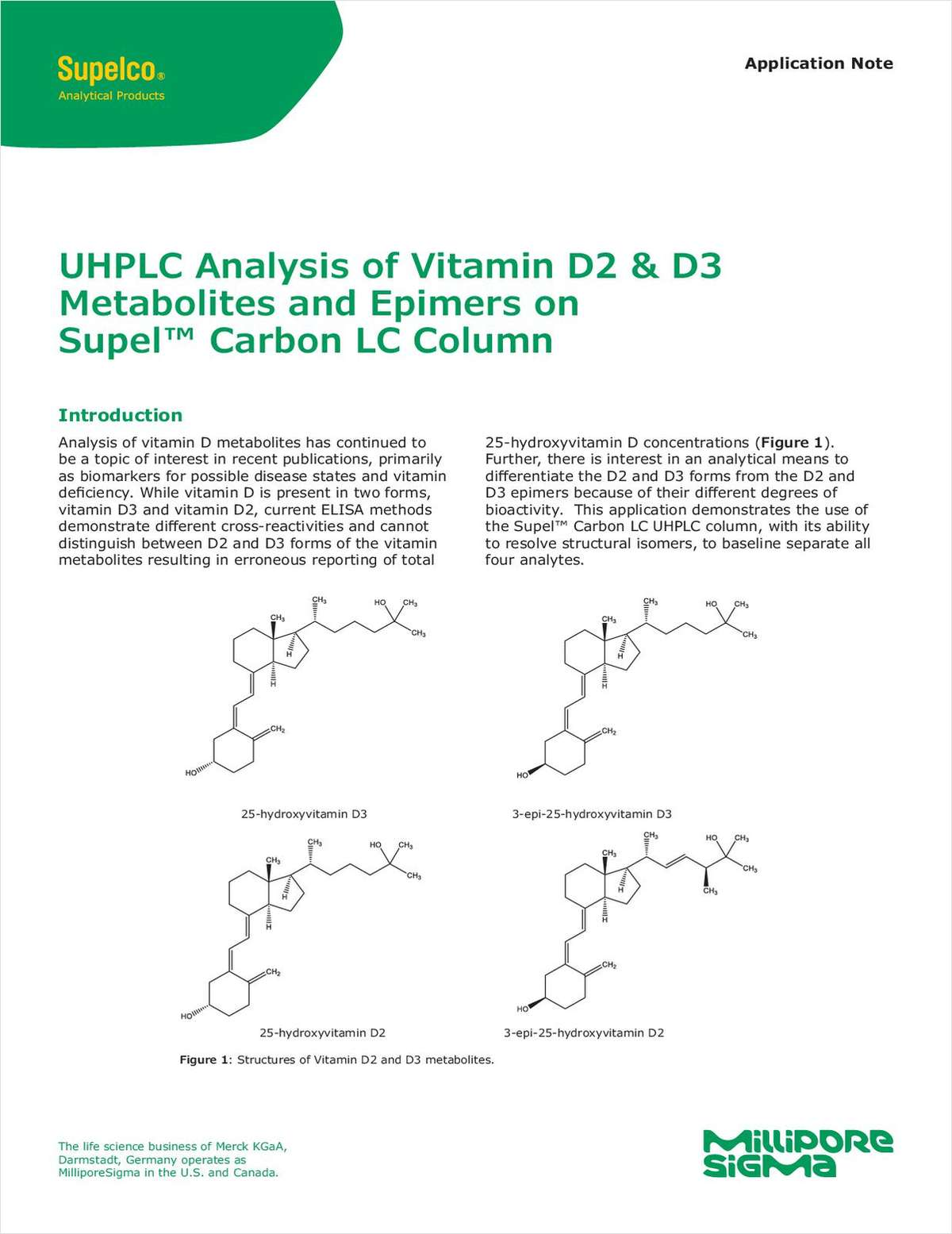 UHPLC Analysis of Vitamin D2 & D3 Metabolites and Epimers on Supel Carbon LC Column
