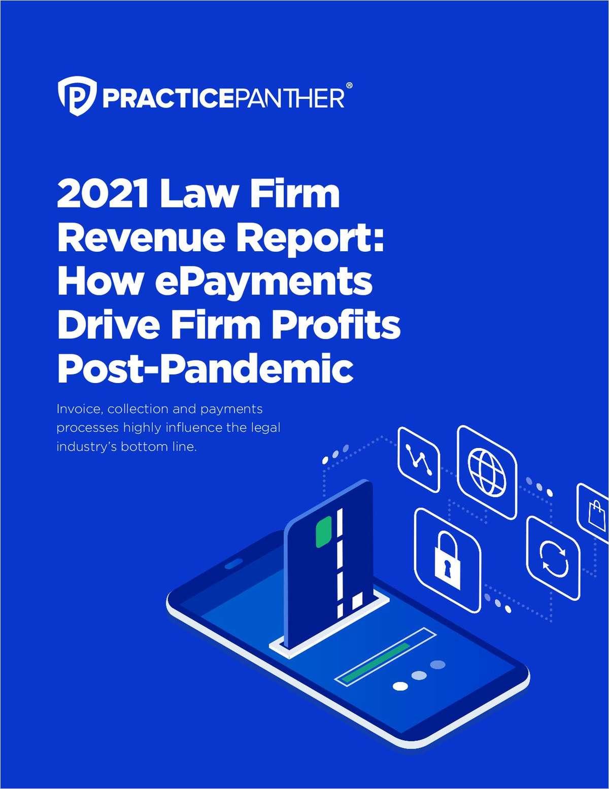2021 Law Firm Revenue Report: How ePayments Drive Firm Profits Post-Pandemic