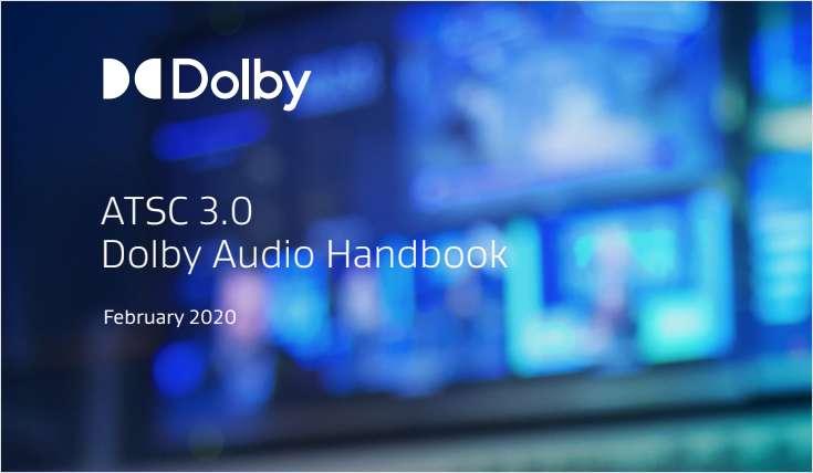ATSC 3.0  Dolby Audio Handbook