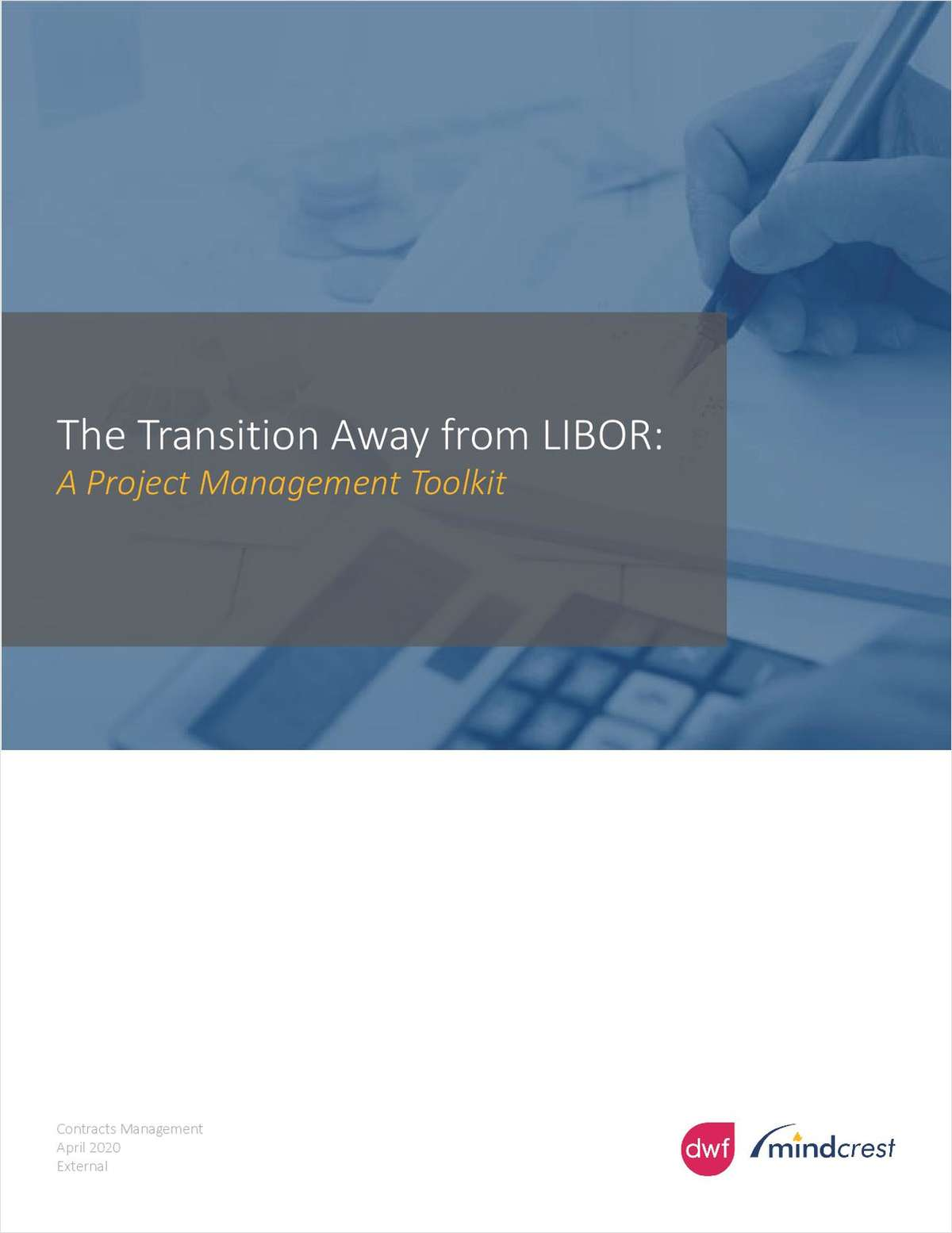 The Transition Away from Libor: A Project Management Toolkit