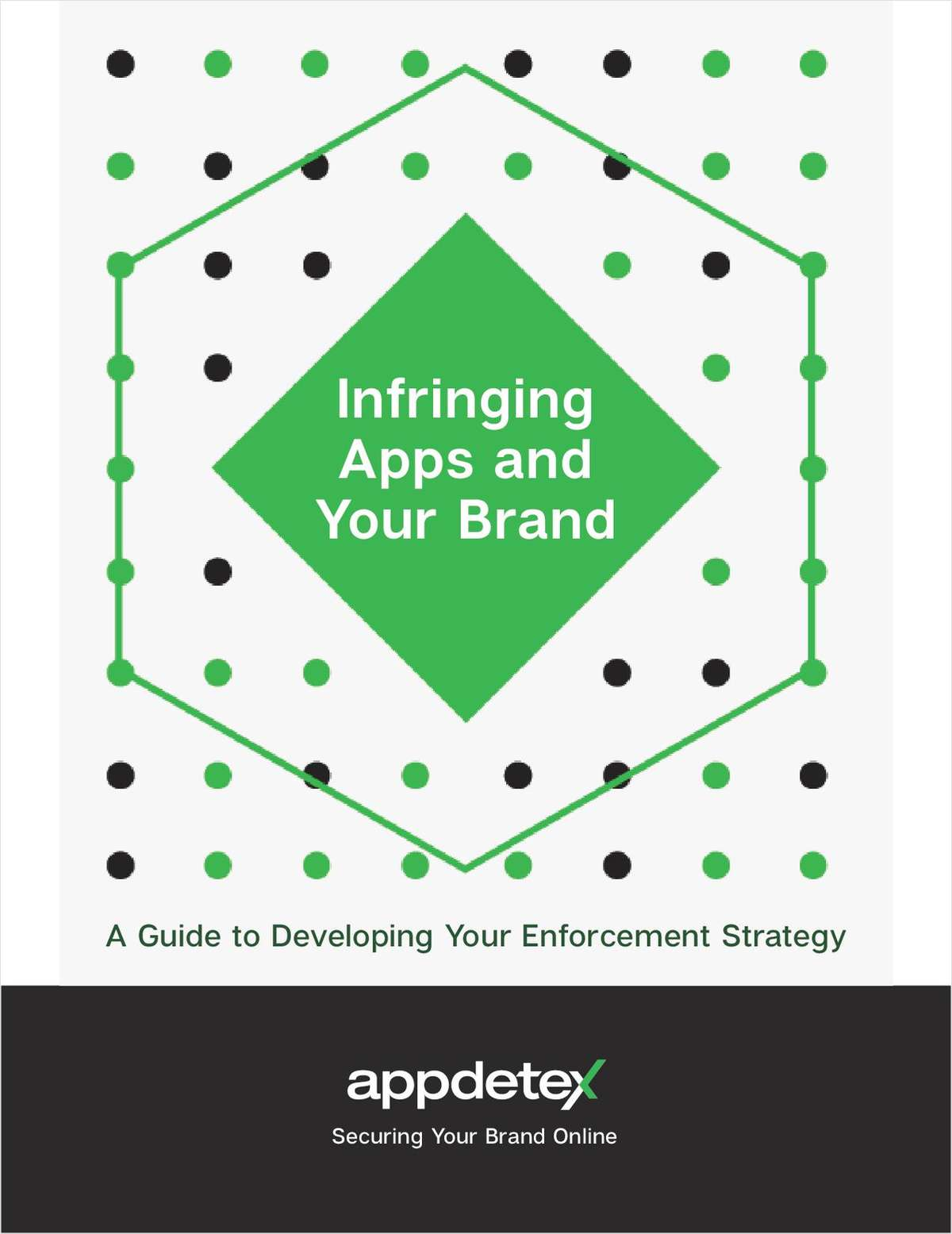 Infringing Apps and Your Brand: A Guide to Developing Your Enforcement Strategy