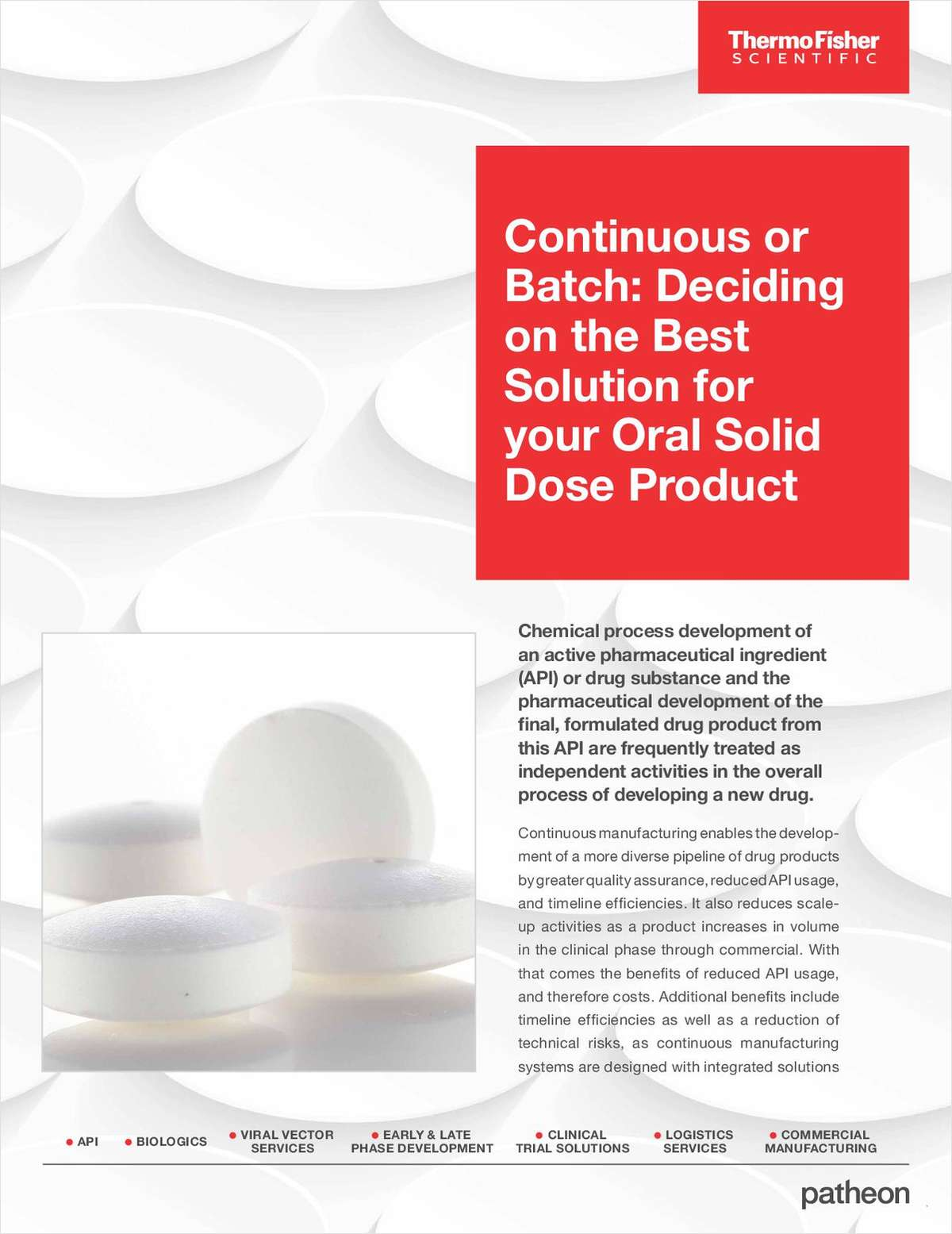 Continuous Manufacturing vs Batch: Deciding on the Best Solution for your Oral Solid Dose Product