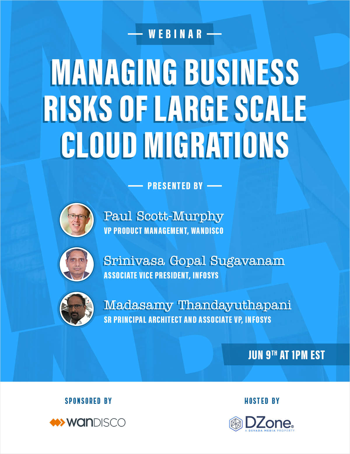 Managing Business Risks of Large Scale Cloud Migrations