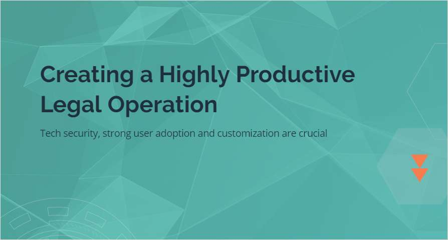 Creating a Highly Productive Legal Operation