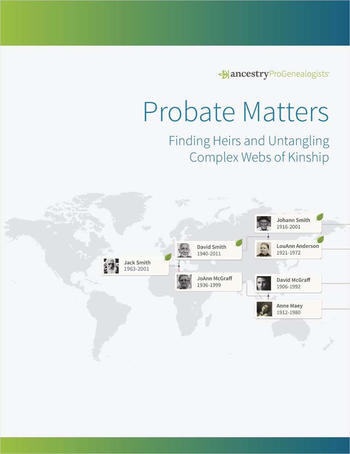 Probate Matters: Finding Heirs and Untangling Complex Webs of Kinship
