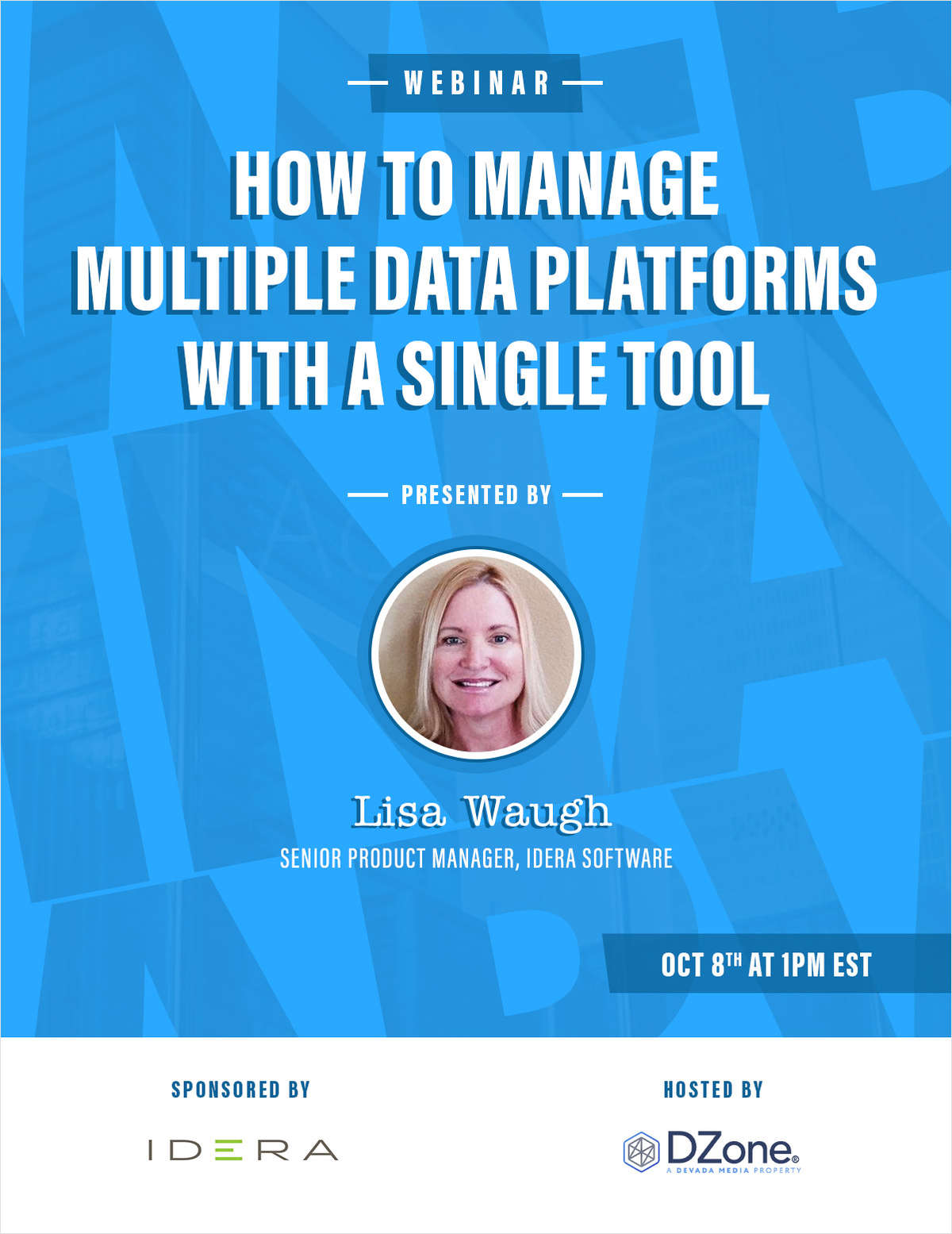 How to Manage Multiple Data Platforms with a Single Tool