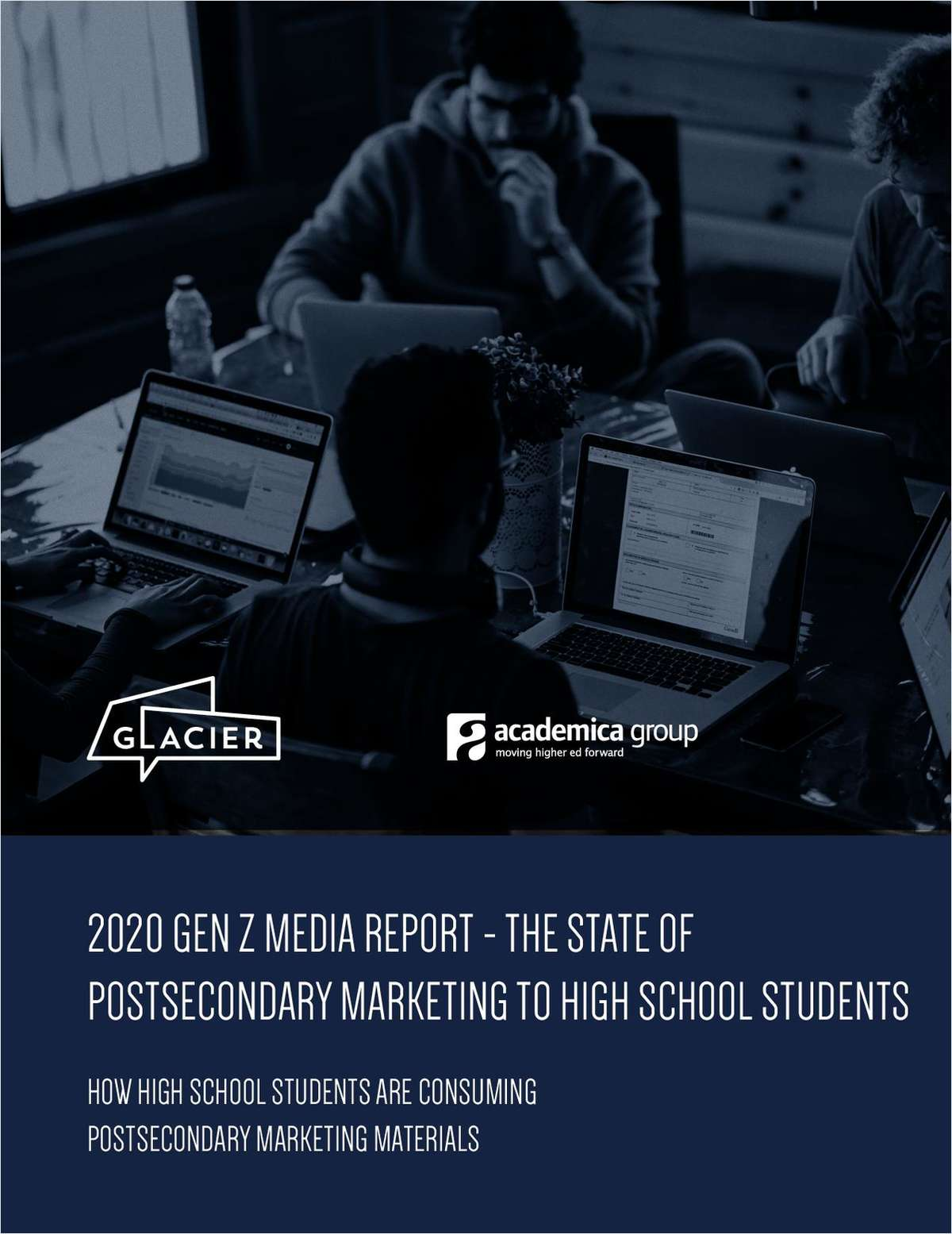 2020 GEN Z MEDIA REPORT - THE STATE OF POSTSECONDARY MARKETING TO HIGH SCHOOL STUDENTS