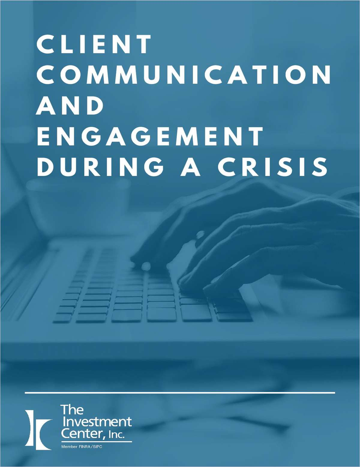 Client Communication and Engagement During a Crisis