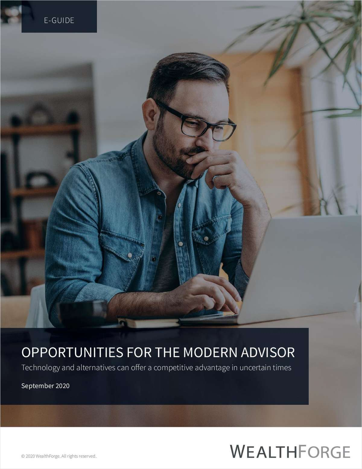 Opportunities for the Modern Advisor: Gain a Competitive Advantage