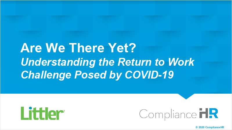 Are We There Yet? Understanding the Return to Work Challenge Posed by COVID-19