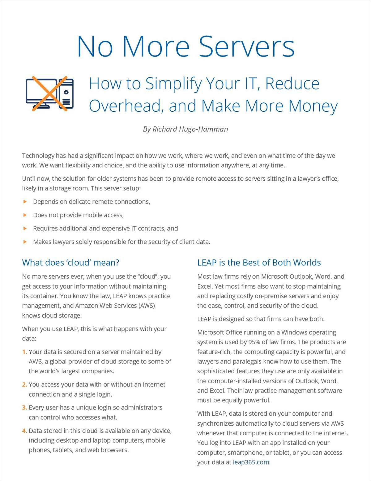 No More Servers - How to Simplify Your IT, Reduce Overhead, and Make More Money
