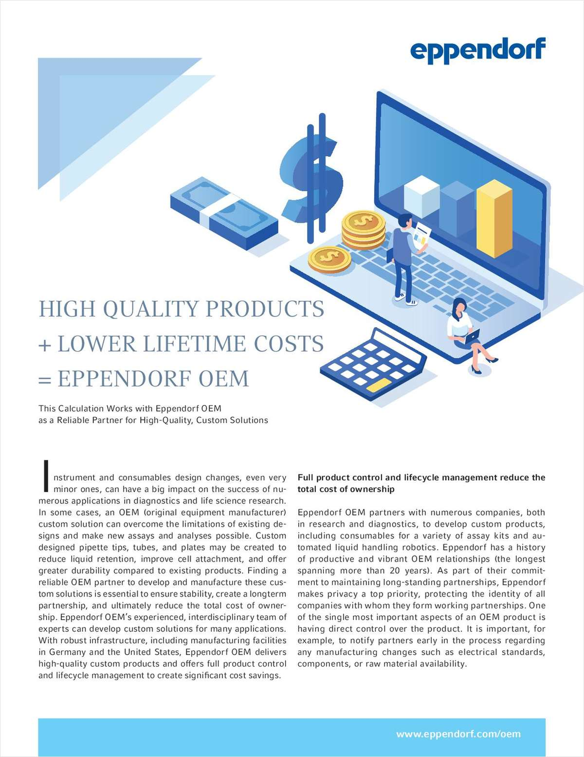 High Quality Products + Lower Lifetime Costs = Eppendorf OEM