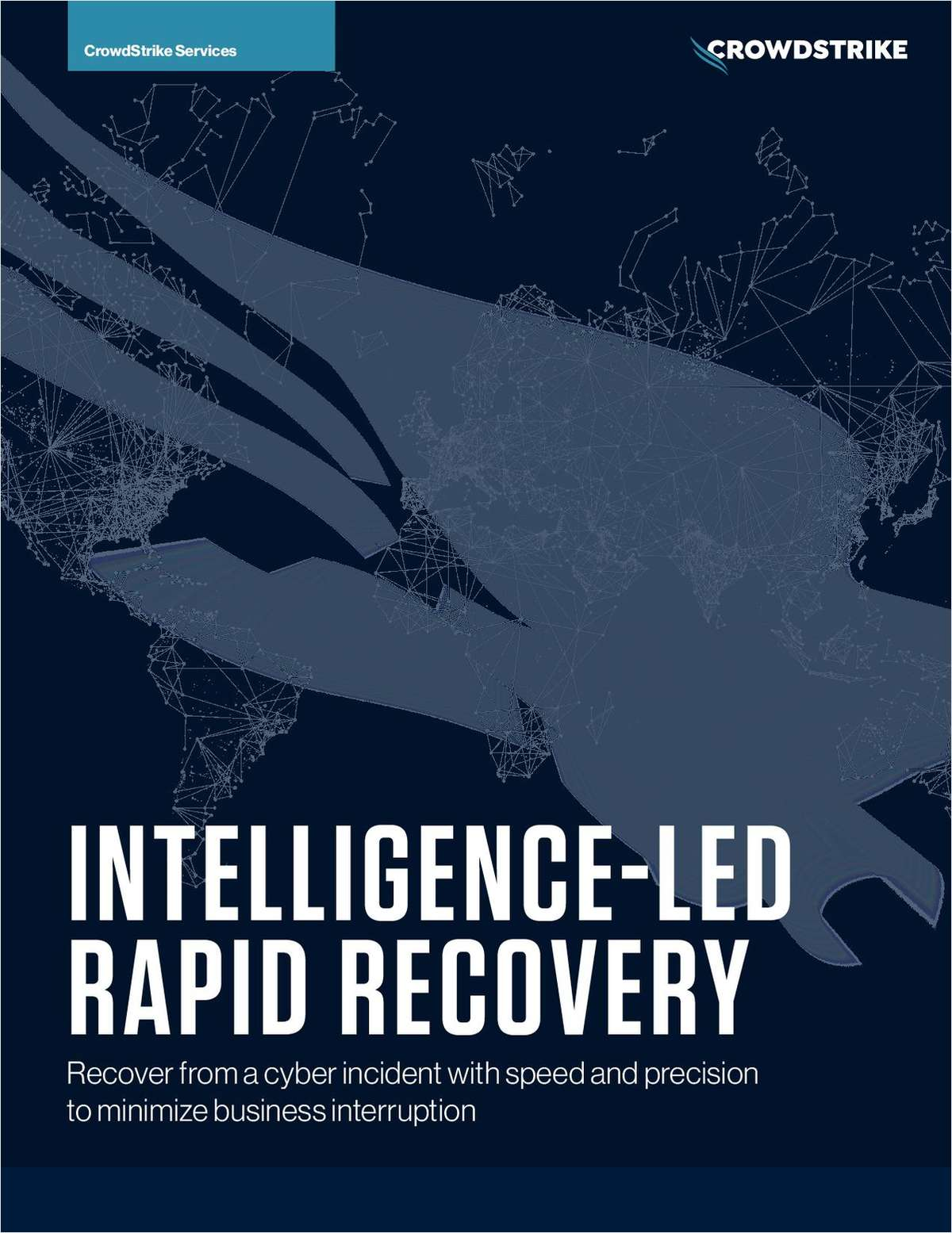 Intelligence-Led Rapid Recovery from a Cyber Incident
