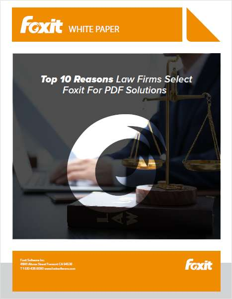 Top 10 Reasons Law Firms Select Foxit For PDF Solutions