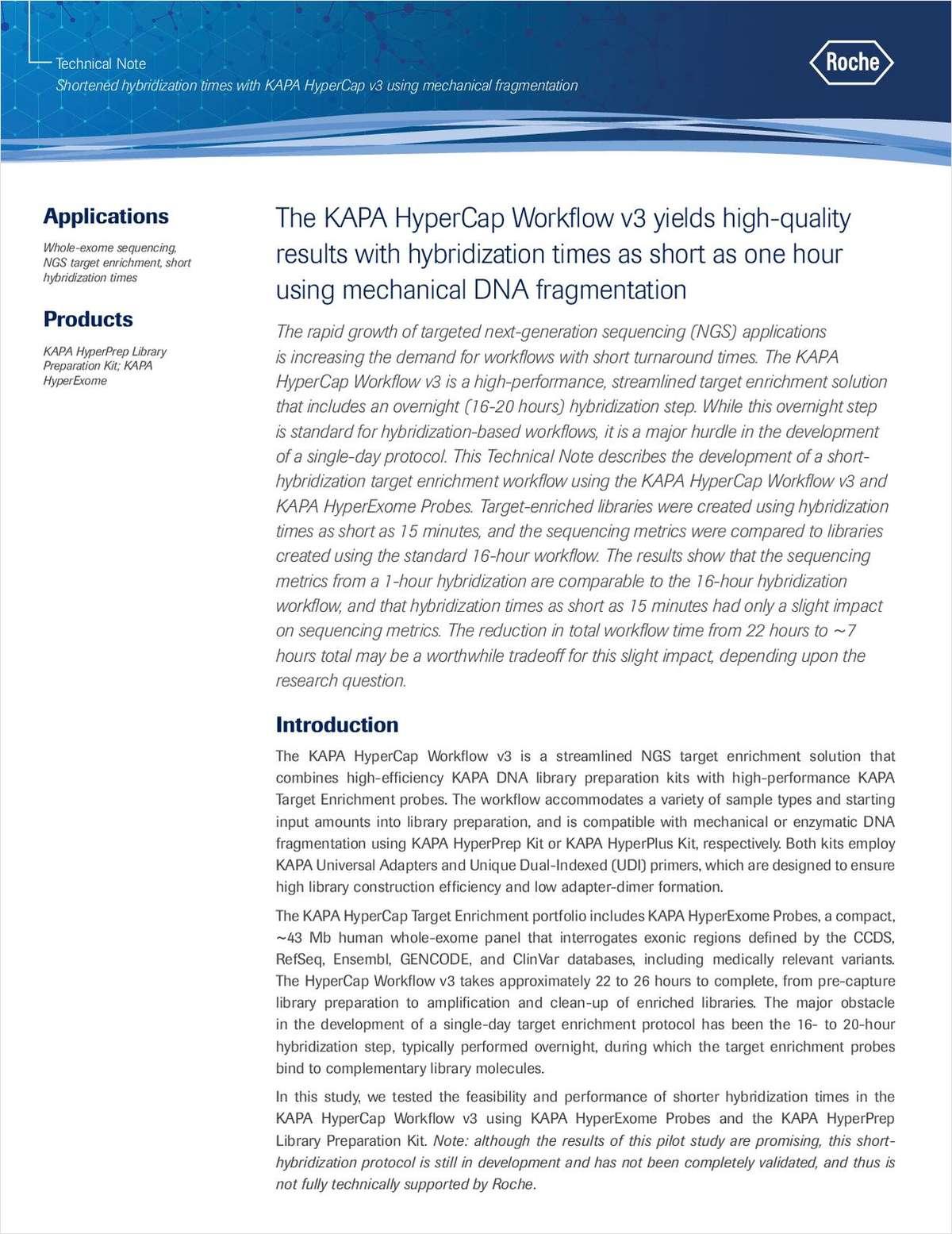 Shortened Hybridization Times with KAPA HyperCap v3 Using Mechanical Fragmentation