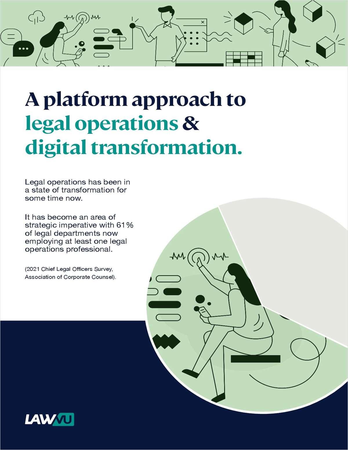 A Platform Approach to Legal Operations & Digital Transformation